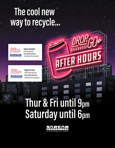 SARCAN RECYCLING DROP and GO AFTER HOURS