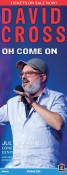 TICKETS ON SALE NOW for DAVID CROSS