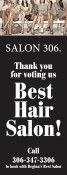 Thank you for voting SALON 306 Best Hair Salon!