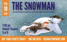 Regina Symphony Orchestra presnets THE SNOWMAN