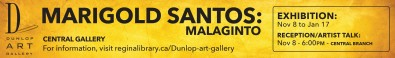MARIGOLD SANTOS MALAGINTO at Dunlop Art Gallery