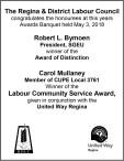 The Regina and District Labour Council congratulates the honourees