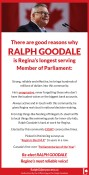 There are good reasons why RALPH GOODALE is Regina's longest serving Member of Parliament